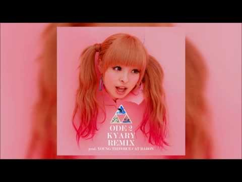 Ode 2 Kyary Remix - ODiN [prod. Young Triforce Cat Baron]