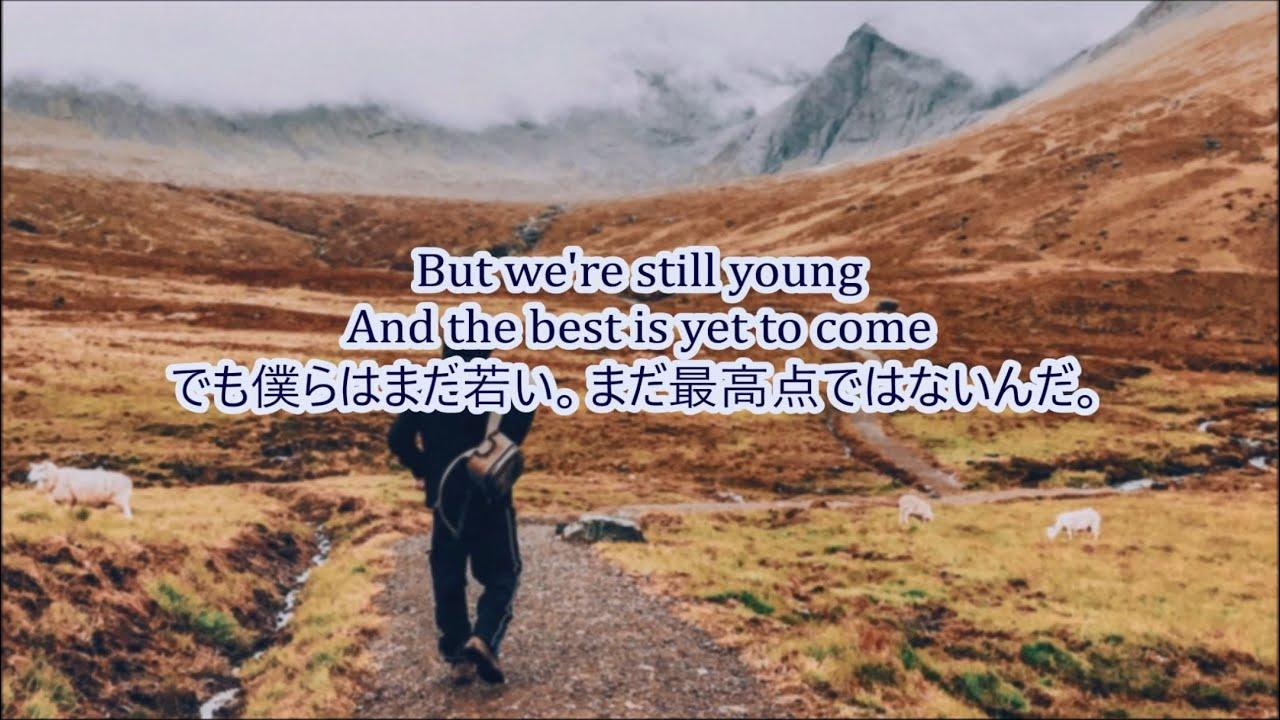 洋楽 和訳 Gryffin & Kyle Reynolds - Best Is Yet To Come