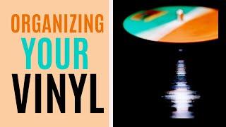 Organize Your Vinyl