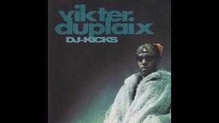 Vikter Duplaix – DJ Kicks