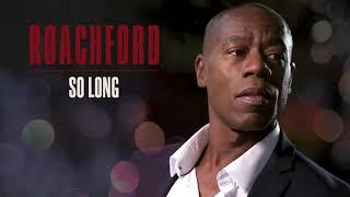 Roachford - So Long (Official Audio)