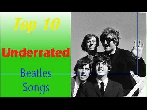 Top 10 Underrated Beatles Songs