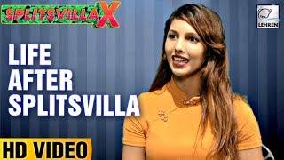Splitsvilla 10 Contestant Nibedita REVEALS Her Life After Splitsvilla   Exclusive Interview