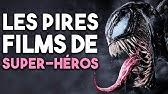 LES PIRES FILMS DE SUPER-HÉROS