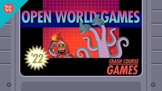 Open World Games: Crash Course Games #22