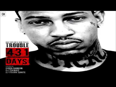Trouble - 431 Days [FULL MIXTAPE + DOWNLOAD LINK] [2012]