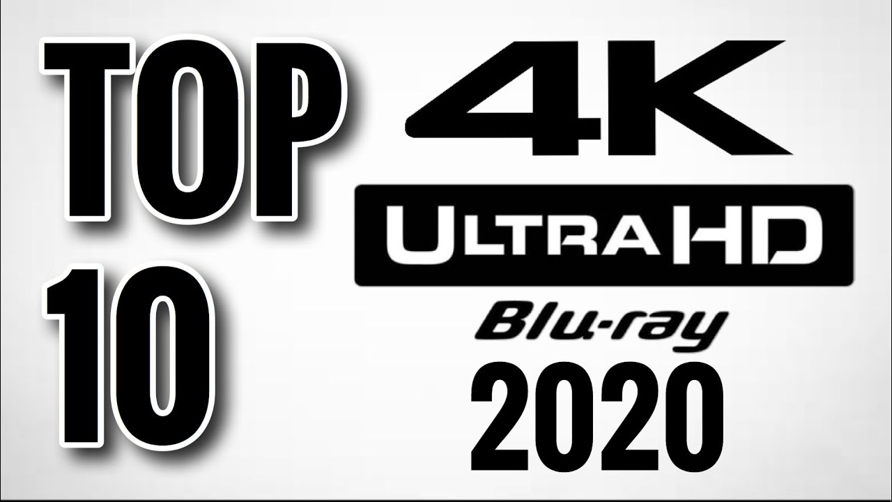 TOP 10 4K ULTRAHD BLU-RAY MOVIES OF 2020 (SO FAR)   JULY 2020