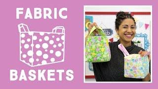 Easy Fabric Baskets