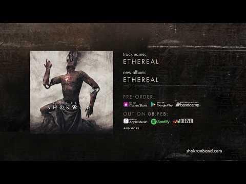 """SHOKRAN - """"ETHEREAL"""" Album Teaser Video"""