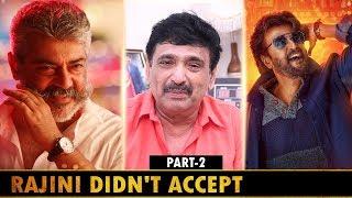 """அது """"தல""""க்கு புரிஞ்சுரும், அடுத்த படத்துலருந்து...   Actor Director Ramesh Kanna Interview Part2"""