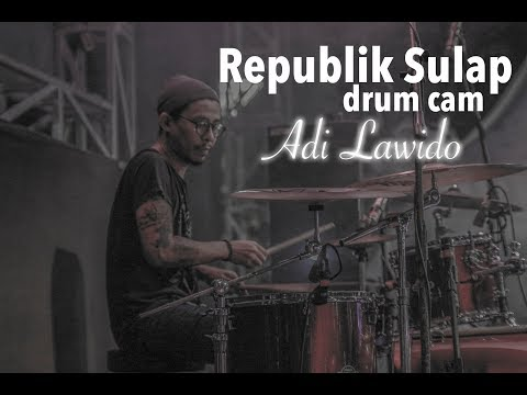 REPUBLIK SULAP - Tony Q Rastarara (drum Cam)