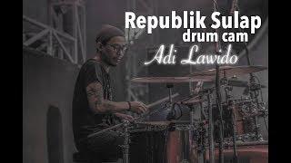 Download REPUBLIK SULAP - Tony Q Rastafara (drum cam)