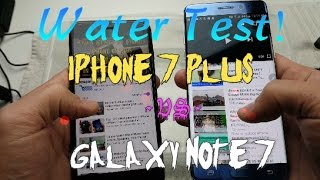 IPhone 7 Plus -vs- Galaxy Note 7: Water Test Show Down!!