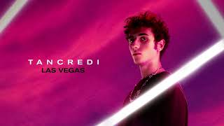 Tancredi - Las Vegas (Official Visual Art Video)
