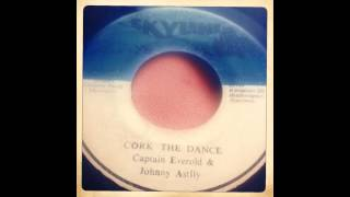 Captain Everold & Johnny Astly - Cork the dance