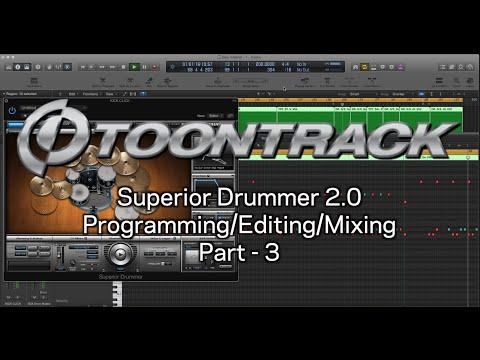 Superior Drummer 2.0 - Programming/Editing/Mixing Pt.3
