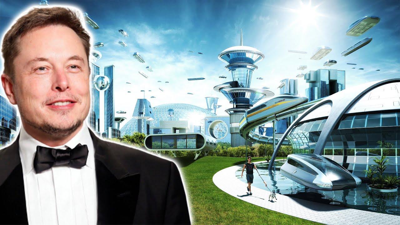 Elon Musk's Smart City of The Future