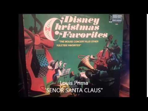Louis Pima-  Senor Santa Claus
