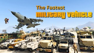 GTA V Which is the Fastest Military Vehicle | Top Speed