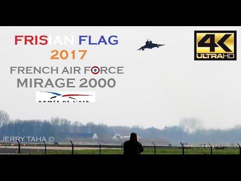 [4K] FRISIAN FLAG 2017 | 4 French AF Mirage 2000s Spectacular Take Offs @ Leeuwarden AB