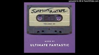 Jumpsuit Mixtape Vol. 3 Mixed by Ultimate Fantastic