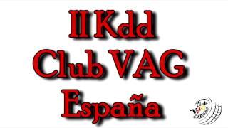 II Kdd Club VAG España,Prueba carrera motor parado.
