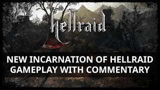 New Incarnation of Hellraid – Gameplay with commentary thumbnail