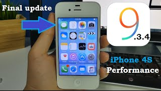 iPhone 4S iOS 9.3.4 Performance - Final Update