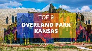 Top 9. Best Tourist Attractions in Overland Park - Kansas