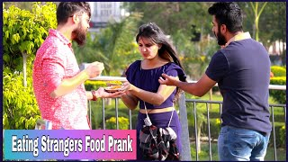 Eating Strangers Food Prank On Public -by Shelly Sharma |P4 Prank|