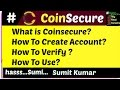 What is Coinsecure? How To Create Account? How To Verify ? How To Use?
