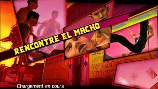 [FR] Total Overdose - Partie 16 : Rencontre El Macho