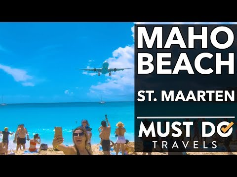 Maho Beach & Philipsburg, St Maarten | Must Do Travels