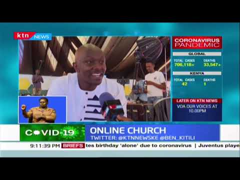 Kenyans forced to adapt to the times as they \'attend\' church services online