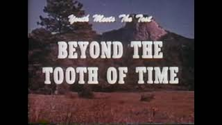 Beyond The Tooth of Time - 1963