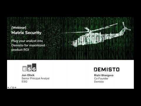 [Webinar] Matrix Security Plug your analyst into Demisto for maximized product ROI