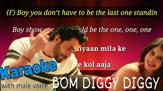 Gambar cover Bom diggy diggy karaoke with male voice and lyrics (sonu ke Titu ki Sweet)