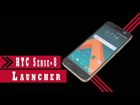 HTC Sense 8 Launcher - Quick Overview (For Any Android Device)