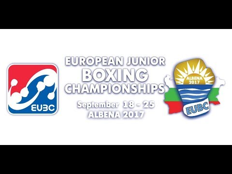 EUBC European Junior Boxing Championships ALBENA 2017 - Day 2 Ring B - 19/09/2017 @ 16:00