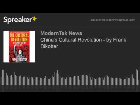 China's Cultural Revolution - by Frank Dikotter