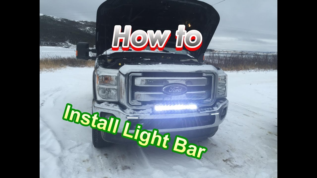 Light Bar Installation And Wiring! (In detail) On Ford F250 Superduty 245'' LED  YouTube