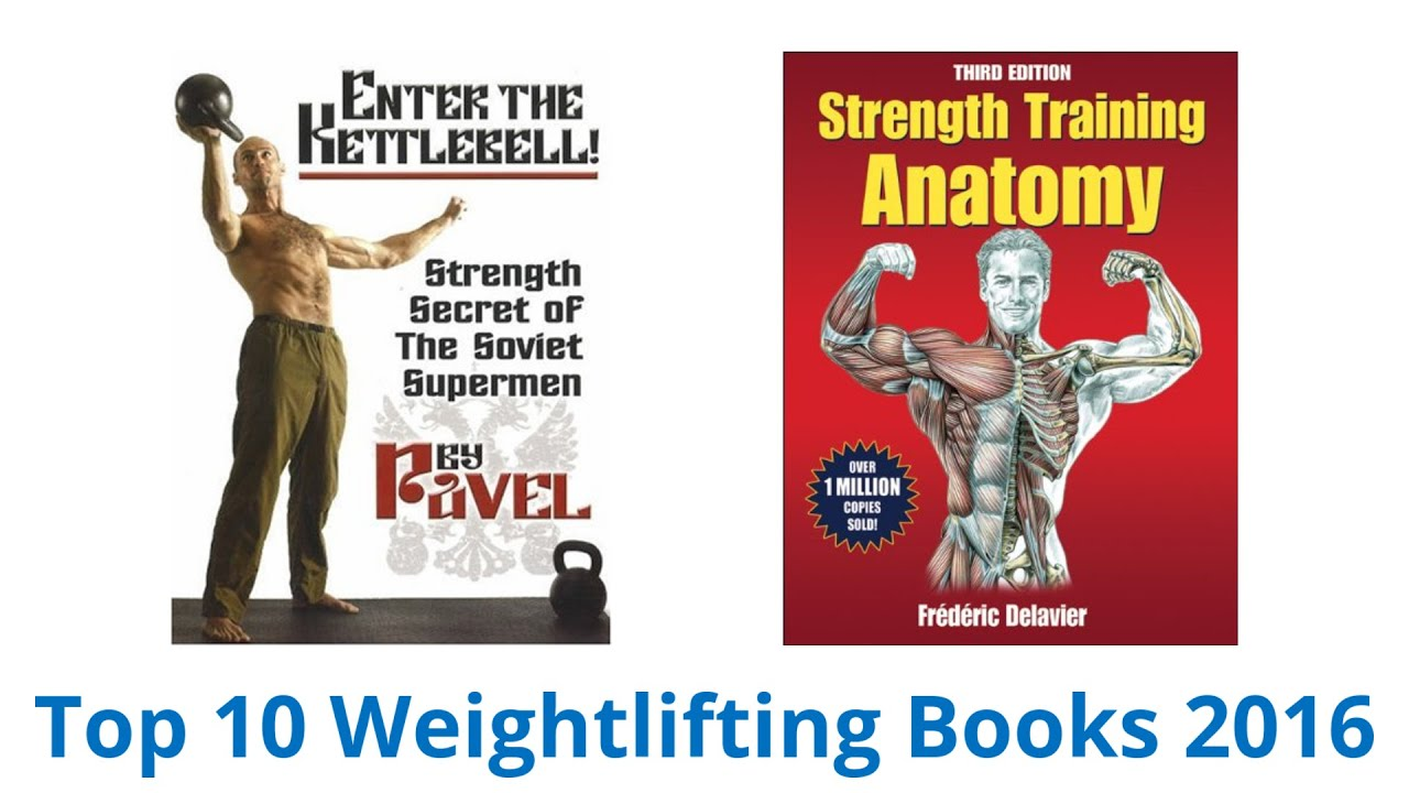 10 Best Weightlifting Books 2016 Youtube