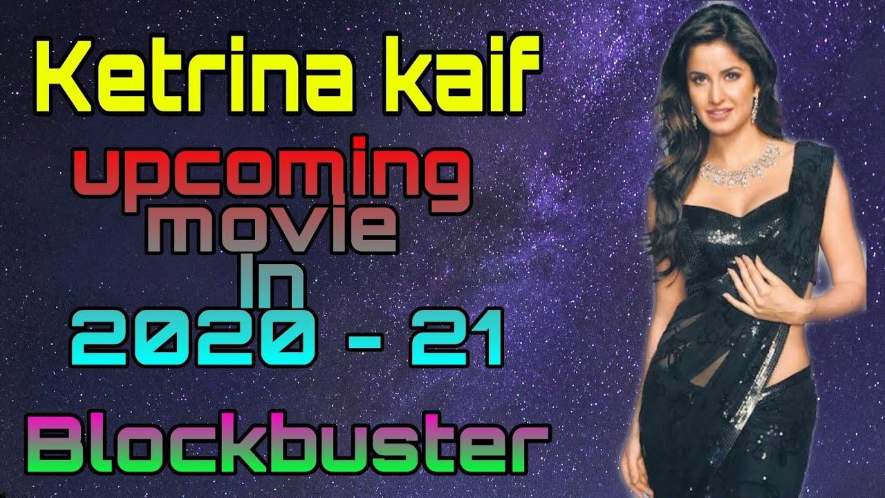 Katrina Kaif Upcoming Movie List 2020-2021 | Sooryavanshi ...
