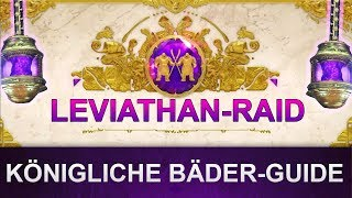 Destiny 2 Leviathan-Raid: Königliche Bäder Guide (Deutsch/German)