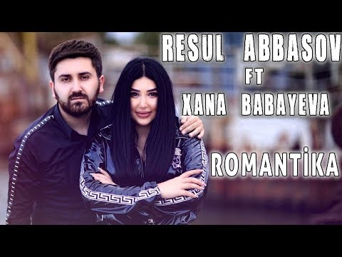 Resul Abbasov ft. Xana - Romantika (Rap) (Official Music Video) (2019)