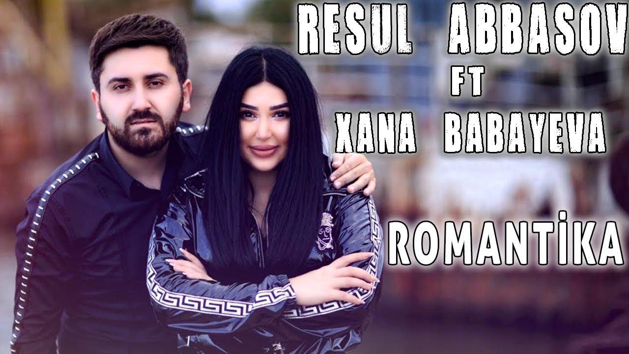 Resul Abbasov Ft Xana Romantika Rap Official Music Video 2019 Youtube