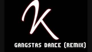 2k - Gangstas dance (remix)