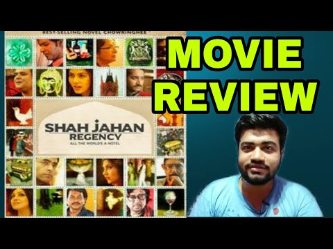 SHAH JAHAN REGENCY MOVIE REVIEW