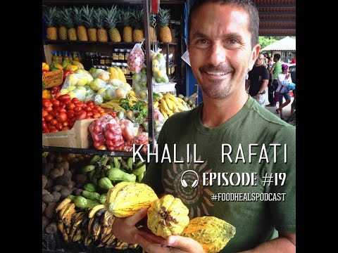 The Food Heals Podcast #19 Overcoming Addiction with Juicing, Yoga & Meditation with Khalil Rafati