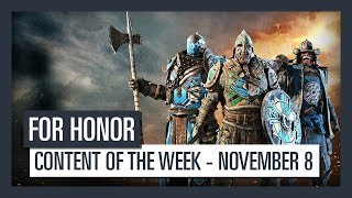 FOR HONOR - New content of the week (November 8)